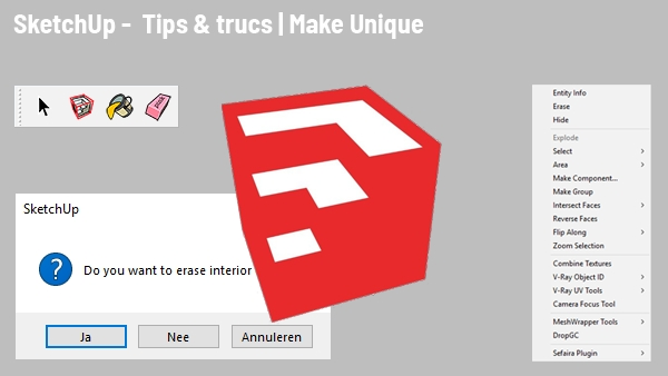 SketchUp tips en trucs: Make Unique